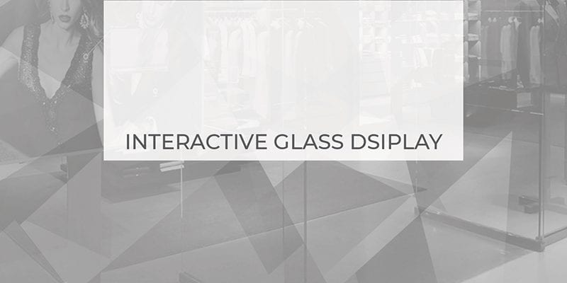 interactive glass display